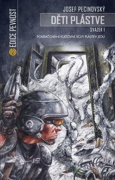 Pucinovský Josef: Děti plástve 1 (Volné pokračování sci-fi Plástev jedu) cena od 153 Kč