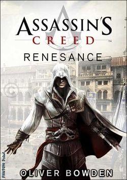 Bowden Oliver: Assassin´s Creed 1 - Renesance (3.vydání) cena od 180 Kč