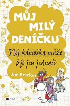 Jim Benton: Můj milý deníčku 9 - Nej kámoška může být jen jedna!? cena od 85 Kč