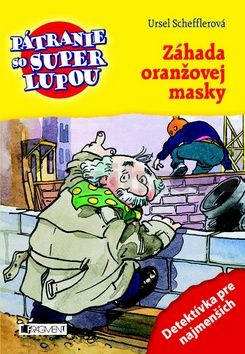 Ursel Scheffler: Záhada oranžovej masky cena od 108 Kč