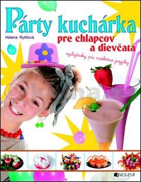 Helena Rytířová: Párty kuchárka pre chlapcov a dievčatá cena od 174 Kč