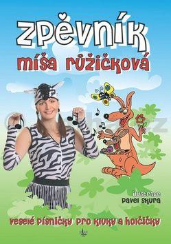 Míša Růžičková, Pavel Skura: Zpěvník Míša Růžičková cena od 166 Kč