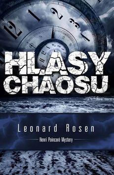 Leonard Rosen: Hlasy chaosu cena od 33 Kč