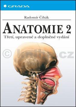 Radomír Čihák: Anatomie 2 cena od 1461 Kč