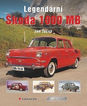 Jan Tuček: Legendární Škoda 1000 MB cena od 338 Kč