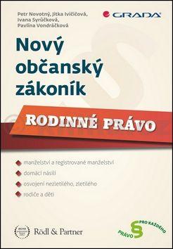 Petr Novotný: Nový občanský zákoník: Rodinné právo cena od 176 Kč