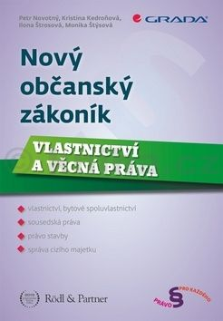 Petr F. Novotný: Nový občanský zákoník - Vlastnictví a věcná práva cena od 188 Kč