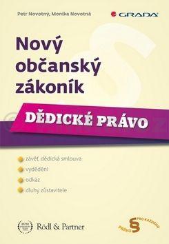 Monika Novotná, Petr F. Novotný: Nový občanský zákoník - Dědické právo cena od 169 Kč