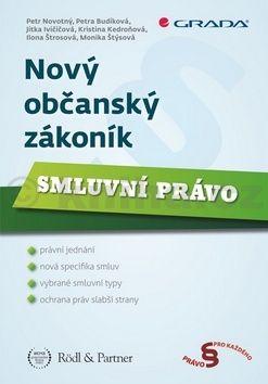 Petr F. Novotný: Nový občanský zákoník - Smluvní právo cena od 237 Kč