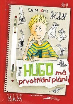 Sabine Zett: Hugo má prvotřídní plán! cena od 248 Kč