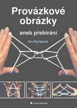 Eva Skořepová: Provázkové obrázky cena od 168 Kč