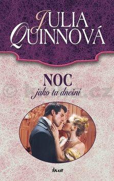 Julia Quinn: Noc jako ta dnešní cena od 187 Kč
