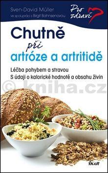 Sven-David Muller-Nothmann: Chutně při artróze a artritidě cena od 143 Kč