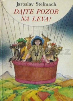 Jaroslav Steľmach: Dajte pozor na leva! cena od 212 Kč