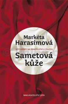 Markéta Harasimová: Sametová kůže cena od 50 Kč