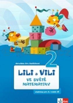 Jaroslava Sedláčková: Lili a Vili 2 - Ve světě matematiky cena od 89 Kč