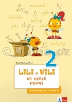 Dita Nastoupilová: Lili a Vili 2 - Ve světě psaní cena od 33 Kč