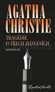 Agatha Christie: Tragédie o třech jednáních cena od 199 Kč