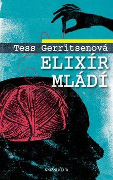 Tess Gerritsen: Elixír mládí cena od 223 Kč