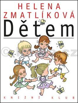Helena Zmatlíková: Dětem cena od 207 Kč
