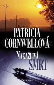 Patricia Cornwell: Nakažlivá smrt cena od 223 Kč