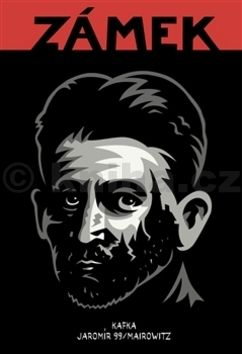 Jaromír 99, David Z. Mairowitz, Franz Kafka: Zámek cena od 244 Kč