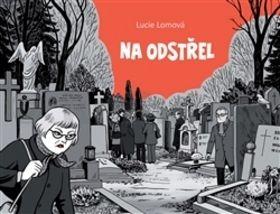Lucie Lomová: Na odstřel cena od 137 Kč