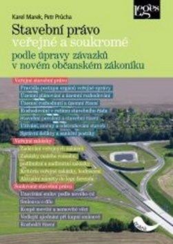Karel Marek, Petr Průcha: Stavební právo veřejné a soukromé cena od 353 Kč