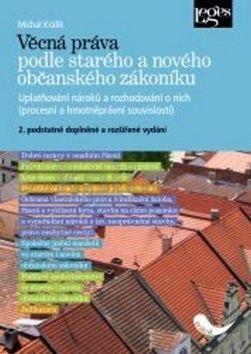 Michal Králík: Věcná práva podle starého a nového občanského zákoníku cena od 442 Kč