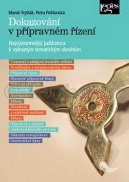 Marek Fryšták, Petra Polišenská: Dokazování v přípravném řízení cena od 215 Kč