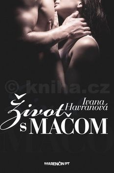 Ivana Havranová: Život s Mačom cena od 188 Kč