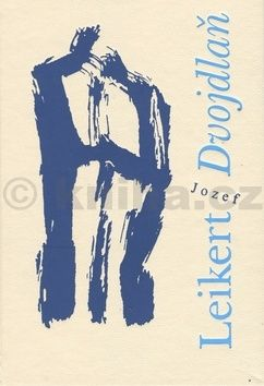 Jozef Leikert: Dvojdlaň cena od 144 Kč