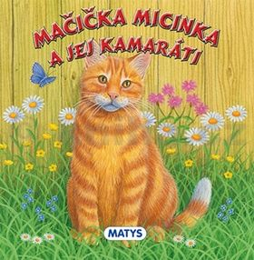 Mačička Micinka a jej kamaráti cena od 55 Kč