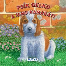 Psík Belko a jeho kamaráti cena od 53 Kč