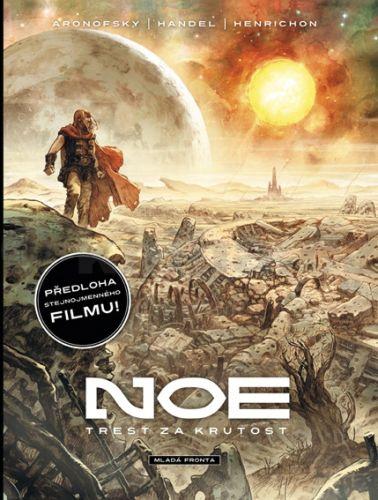 Darren Aronofsky, Ari Handel, Niko Henrichon: Noe - Trest za krutost cena od 83 Kč