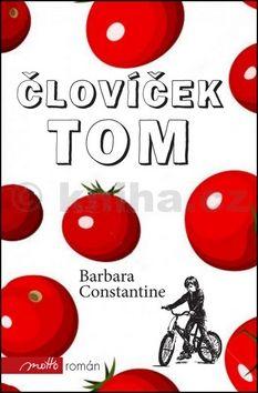 Barbara Constantine: Človíček Tom cena od 157 Kč