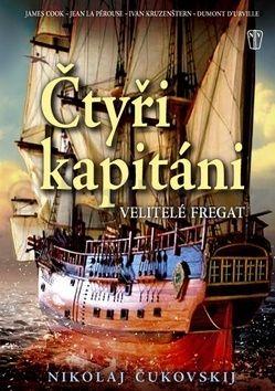 Čukobskij Nikolaj: Čtyři kapitáni - Velitelé fregat cena od 218 Kč