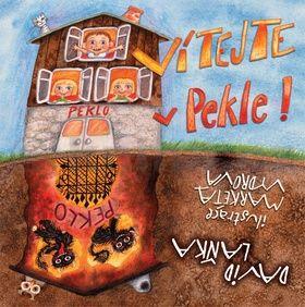 David Laňka, Markéta Vydrová: Vítejte v Pekle! cena od 206 Kč