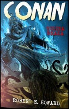 Robert E. Howard: Conan - Hodina draka cena od 50 Kč