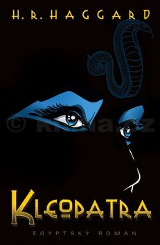 Haggard H. R.: Kleopatra cena od 35 Kč