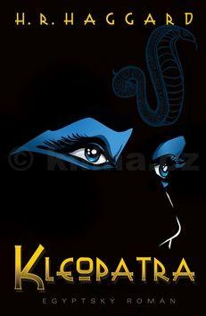 Henry Rider Haggard: Kleopatra cena od 33 Kč