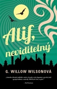 G. Willow Wilson: Alif, neviditelný cena od 249 Kč