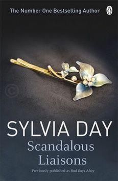 Sylvia Day: Scandalous Liaisons cena od 45 Kč