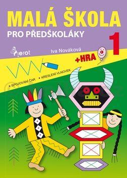Iva Nováková: Malá škola pro předškoláky 1 cena od 64 Kč