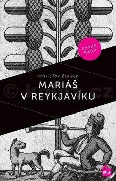 Václav Táborský, Vratislav Blažek: Mariáš v Reykjaviku cena od 159 Kč