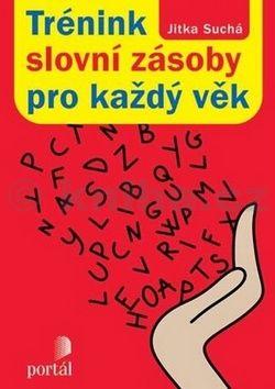 Jitka Suchá: Trénink slovní zásoby pro každý věk cena od 163 Kč