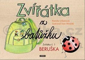Ivan Mraček, Kamila Urbanová: Zvířátka z batůžku 1 - Beruška cena od 51 Kč