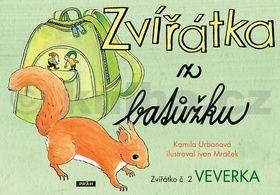 Ivan Mraček, Kamila Urbanová: Zvířátka z batůžku 2 - Veverka cena od 55 Kč