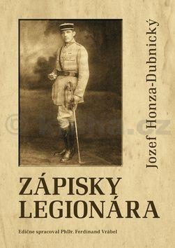 Jozef Honza-Dubnický: Zápisky legionára cena od 284 Kč