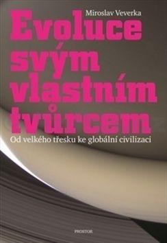 Miroslav Veverka: Evoluce svým vlastním tvůrcem cena od 348 Kč